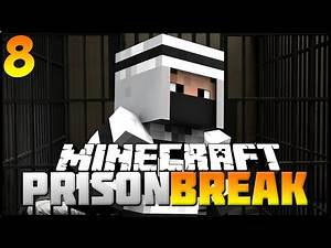 Prison Break: Episode 8 - Breaking OUT!