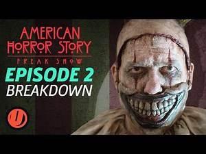 "AHS: Freak Show - Episode 2 ""Massacres and Matinees"" Breakdown"