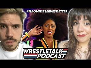 Does #NaomiDeserveBetter?! Friday Magazine Show feat. Alex Queen of the Ring | WrestleTalk Podcast