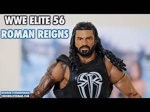Roman Reigns - WWE Elite 56 : Unboxing & Review