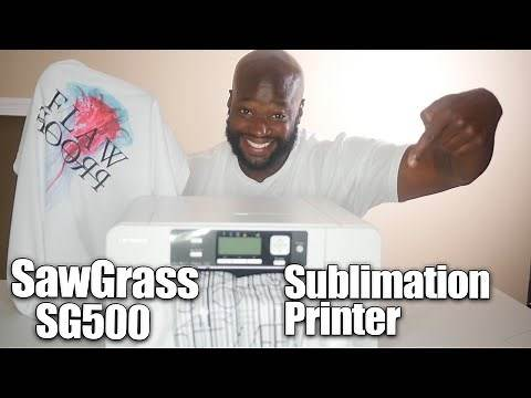 Sawgrass SG500 Sublimation Printer | Best way to make T Shirts
