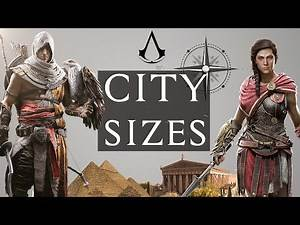 Assassin's Creed CITIES smallest to Biggest next to Origins & Odyssey MAP for comparison