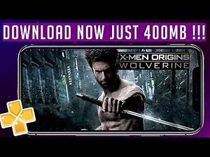 Download X-Men Origins Wolverine For Android | X-men Wolverine Game for PPSSPP