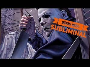 (Request) Michael Myers Subliminal