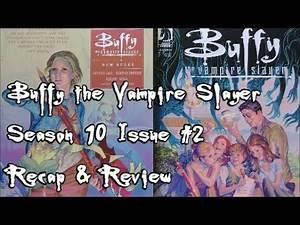 Buffy Season 10 #2 Retro Recap Review