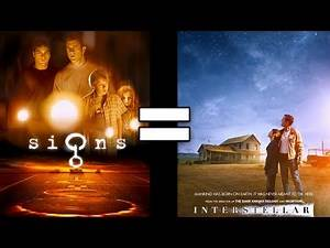 24 Reasons Signs & Interstellar Are The Same Movie (Part 1)