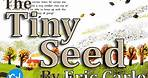 The Tiny Seed by Eric Carle || An INSPIRING Adventure! [CC]