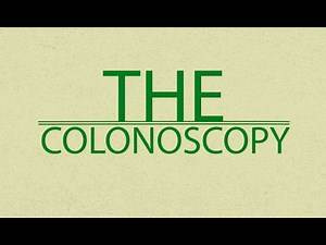 The Colonoscopy