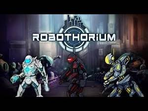 ROBOTHORIUM - A Tactical Rogue Like Robot Uprising Apocalyptic Strategy Game