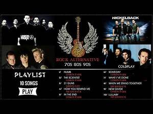 Linkin Park, Green Day, Nickelback, Coldplay : Greatest Hits - Alternative Rock Compilation 90s 2000