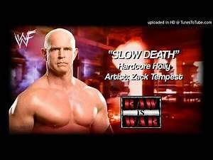 "Hardcore Holly 1999 - ""Slow Death"" WWE Entrance Theme"