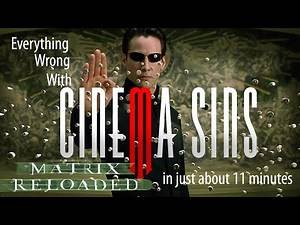 Everything Wrong With CinemaSins: The Matrix Reloaded || Copyright Edition