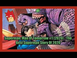Superman: Man Of Tomorrow #1 (2020) - The Best Superman Story Of 2020