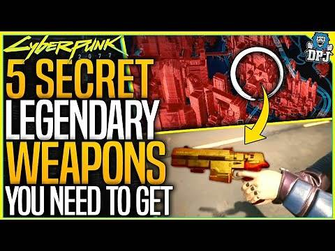 Cyberpunk 2077: 5 SECRET LEGENDARY WEAPONS YOU NEED TO GET - Amazing Legendary Locations Guide