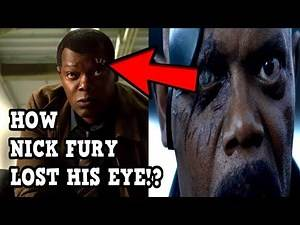How Did Nick Fury Lose His EYE REVEALED! - Captain Marvel Theory Explained!