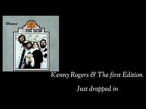 Kenny Rogers & The first Edition / Just dropped in