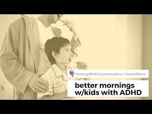 5-Minute Fix: Better Mornings for Kids with ADHD or Autism (and Their Parents)