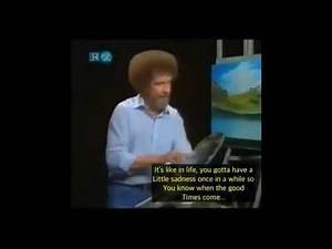 This episode of Bob Ross was aired after Bob Ross´s wife died