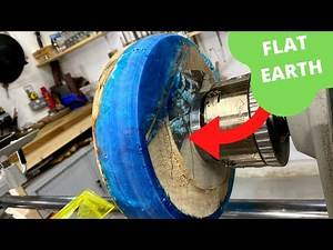 Wood Turning - The Earth Is Flat