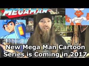 New Mega Man Cartoon Series is Coming in 2017