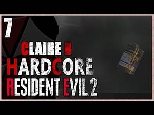Resident Evil 2 Remake Hardcore Blind - Wesker's Rising Rookie (Claire's 2nd Run) Part 7