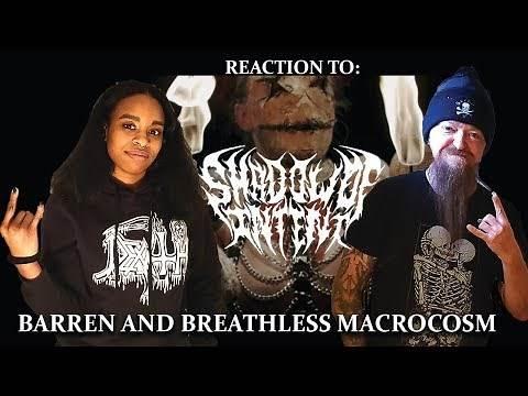 SHADOW OF INTENT - Barren And Breathless Macrocosm - REACTION