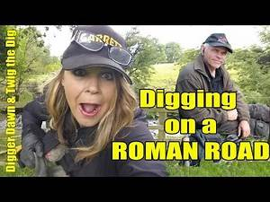Digger Dawn & Twig the Dig - Digging on a ROMAN ROAD (105)