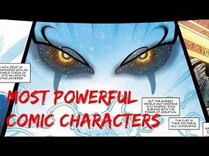 Top 15 Most Powerful Comic Characters