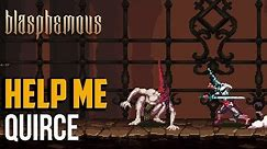 Blasphemous : How to Beat Quirce Returned by the Flames Boss