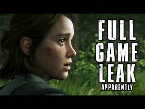 The Last of Us 2 FULL GAME LEAKED, STAY SAFE! TLOU Part II 2020 Leaked Story and Gameplay WARNING