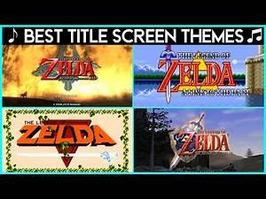 Top 10 Best Zelda Title Screen Themes (1986-2020) feat. Croton