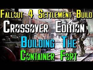 Let's Build State of Decay 2 In Fallout 4: Special Crossover Edition Building The Container Fort