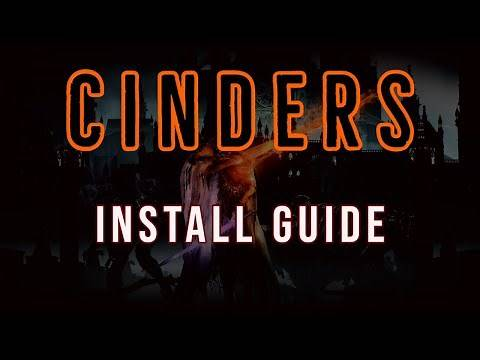 Cinders Mod Install Guide for Dark Souls 3