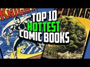 Comic Books are Selling Like Crazy - Top 10 Hottest Comics of the Week