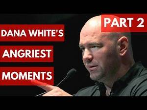 Dana White's Angriest Moments - TOP 5 - PART 2