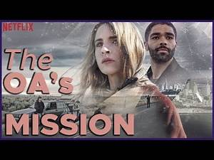 The OA Explained: It's all Connected (S1-3)