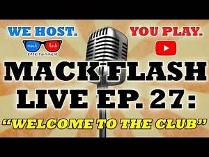 """Mack Flash LIVE - Ep. 27: """"Welcome to the Club.""""- Play a LIVE Trivia Quiz Show"""