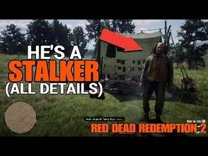 Red Dead Redemption 2 The Camping STALKER (All Details)