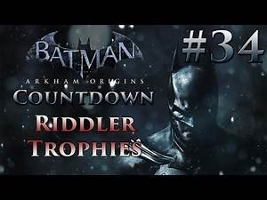 Batman: Arkham Origins Countdown #34 | Riddler Trophies