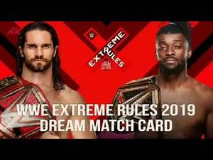 WWE Extreme Rules 2019 Dream Match Card