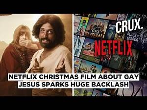 Over 1 Million People Sign Petition to Take Down Netflix Comedy Showing Gay Jesus