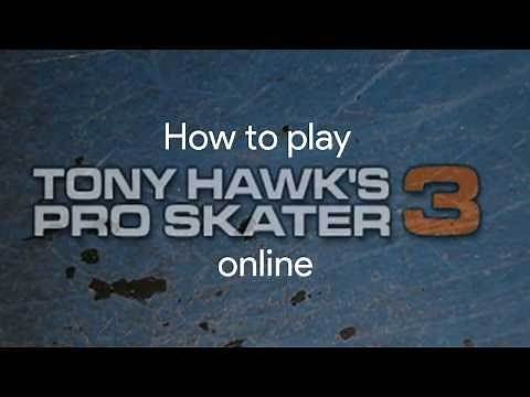 How to play Tony Hawk's Pro Skater 3 online (PC)