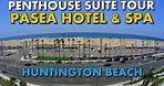 BEST HOTEL SUITE IN ORANGE COUNTY - Pasea Hotel Penthouse