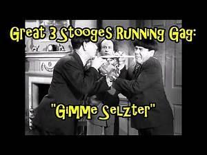 "Great 3 Stooges Running Gag: ""Gimme Seltzer"" (video)"