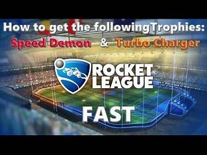 PS4   Rocket League   How to get the Trophies: Speed Demon & Turbo Charger