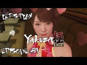 Let's Play: Yakuza Kiwami - Episode 51: Hostess Yui Rank S Affection;A Goodbye Promise (Substory 54)
