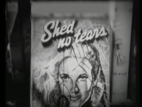 Shed No Tears (1948) [Film Noir] [Crime] [Drama]