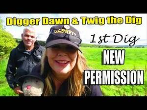 Digger Dawn & Twig the Dig - 1st Dig on a NEW PERMISSION! Coin Heaven (112)