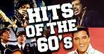 Top 100 Greatest 60s Music Hits