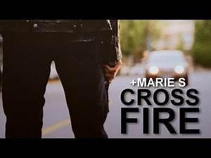 crossfire [multifandom] +Marie S